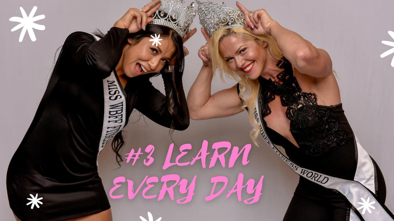 #3 LEARN EVERY DAY